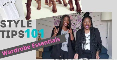 Style tips 101 Wardrobe Essentials