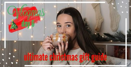 Vlogmas Day 6 ULTIMATE gift guide for her