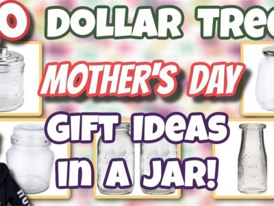 10 Dollar Tree MOTHER39S DAY GIFT Ideas in a JAR