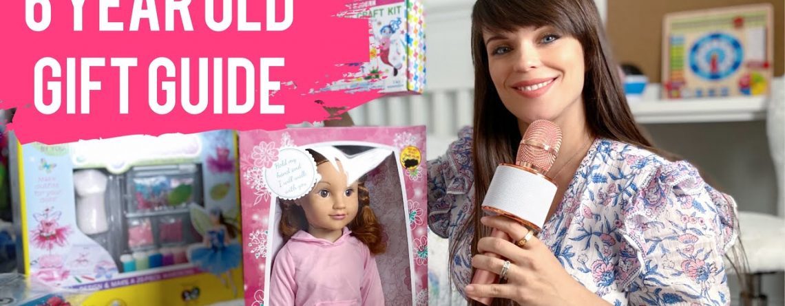 6 Year Old Girl Gift Ideas What I Got