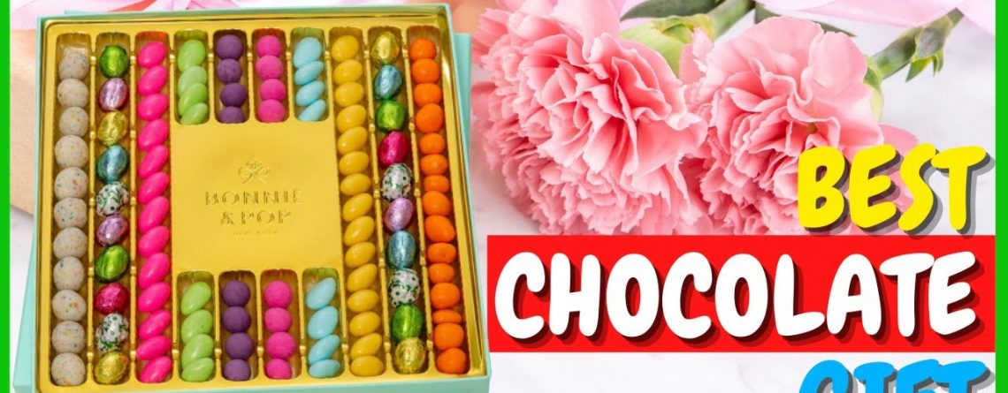 Best Chocolate Gift Baskets for Women Top 5 Best Chocolate
