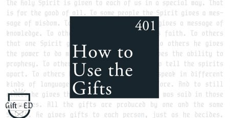 Gift ED 401 How to Use the Gifts Olive Branch