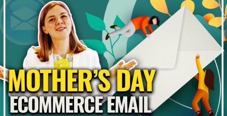 How to Plan a Mother39s Day email campaign