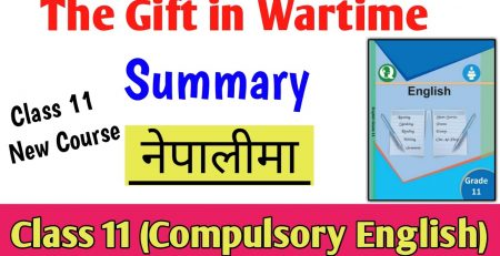 The Gift in Wartime Summary in Nepali Compulsory English