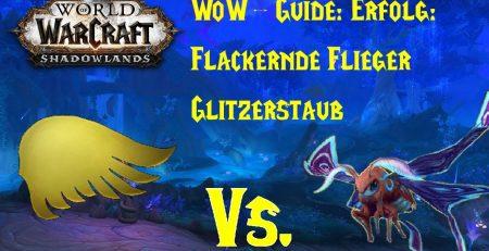 WoW Guide Erfolg Flackernde Flieger Glitzerstaub