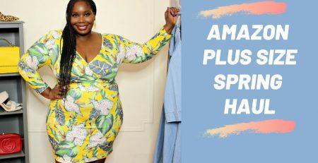 Amazon Plus Size Clothing Spring 2020 Try On Haul