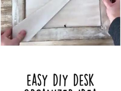 Easy DIY Desk Organizer Idea