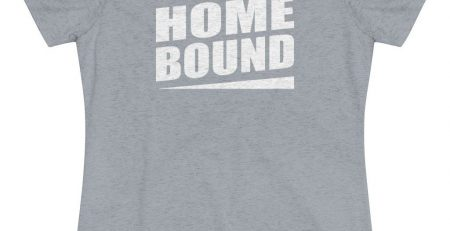 Homebound Tee Shirt Makes a Funny Gift L