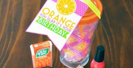 Orange You Glad Free Birthday Printable