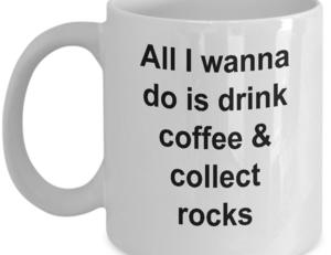 Funny Rock Collector White Ceramic Coffee Mug