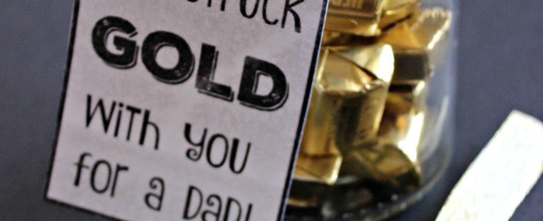 We Struck Gold Fathers Day Gift Idea with Free Printable