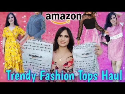 Amazon Fashion HAUL Best amp Trendy Tops amp Dresses