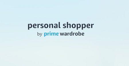 Amazon Fashion Introduces Personal Shopper by Prime Wardrobe
