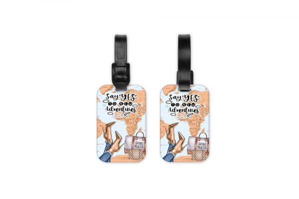 Say Yes To New Adventures Light Luggage Tag
