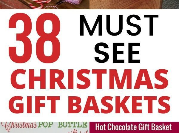 38 DIY Christmas Gift Baskets for Your Loved Ones