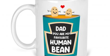 Best Dad Mug Dad You Are My Favourite Human Bean