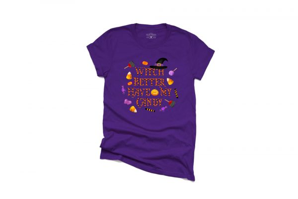 Witch Better Have My Candy Purple T Shirt