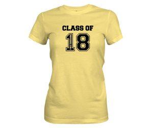 Class of 2018 T Shirt Banana Cream