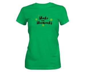 Shake Your Shamrocks T Shirt Kelly