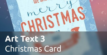 Art Text 3 Tutorials - Creating a Christmas Card
