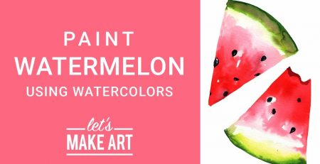Watermelon - Watercolor Painting Tutorial with Sarah Cray