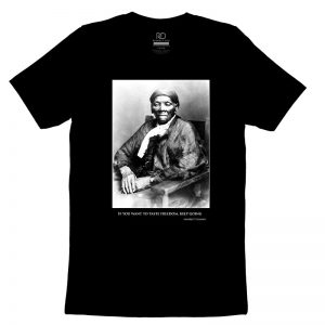 Harriet Tubman Quote T shirt2