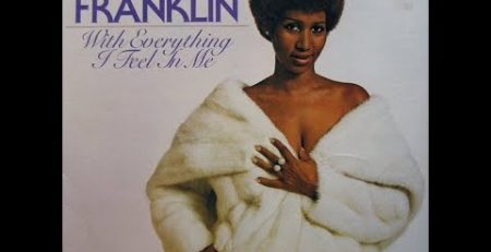 Aretha Franklin With Everything I Feel Inside 1974