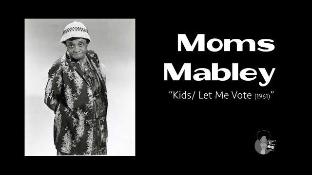 Moms Mabley KidsLet Me Vote 1961