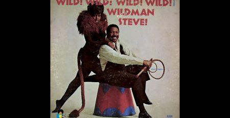 Wildman Steve Wild Wild Wild 1970