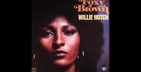 Willie Hutch Foxy Brown 1974 Original Soundtrack