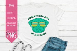 Coolest Dad In The Dog Park