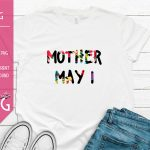 Mother May I 1