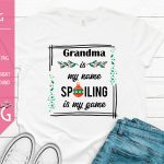 Grandma Is My Name Spoiling Is My Game Mockup