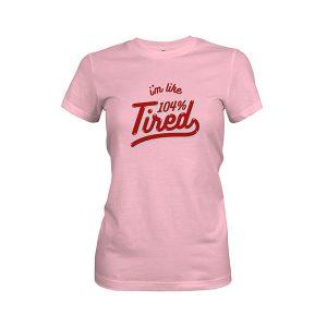 104 Tired T shirt light pink
