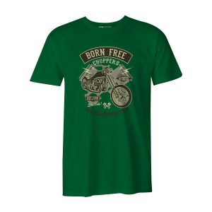 Born Free Choppers T Shirt Kelly