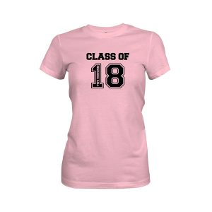 Class of 2018 T Shirt Light Pink