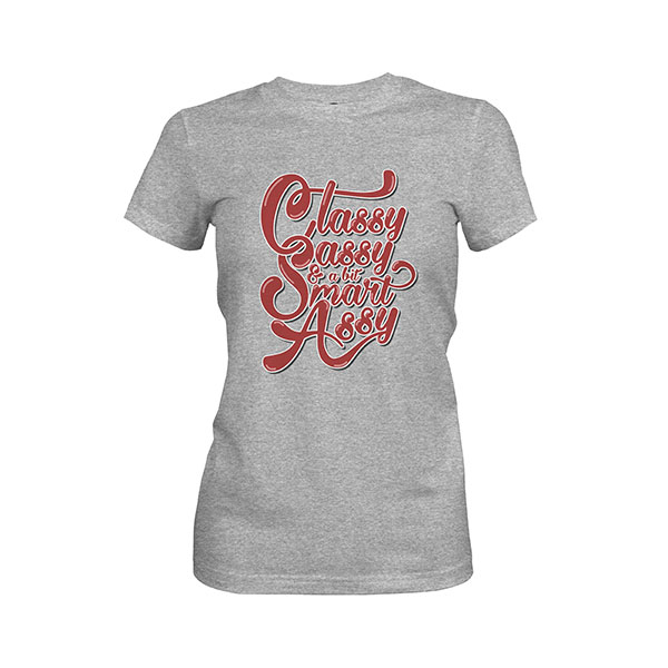 Classy Sassy And A Bit Smart Assy T shirt heather grey