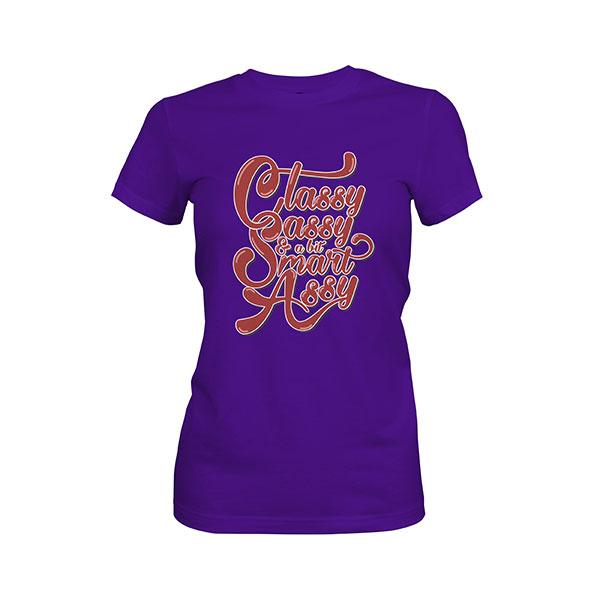 Classy Sassy And A Bit Smart Assy T shirt purple rush