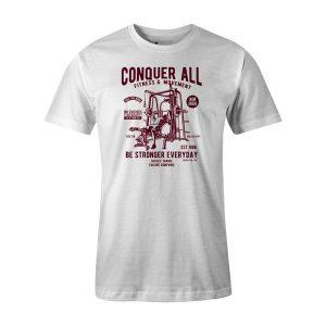 Conquer All T Shirt White