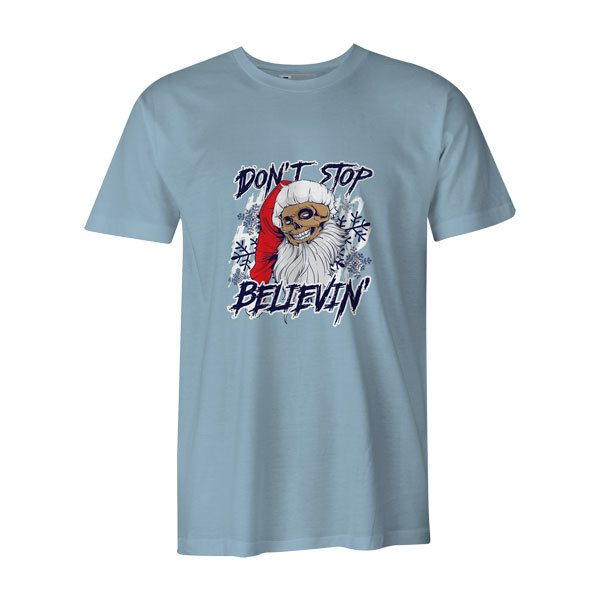 Dont Stop Believin T Shirt Baby Blue