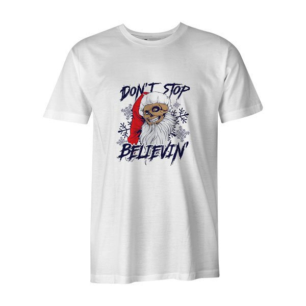 Dont Stop Believin T Shirt White