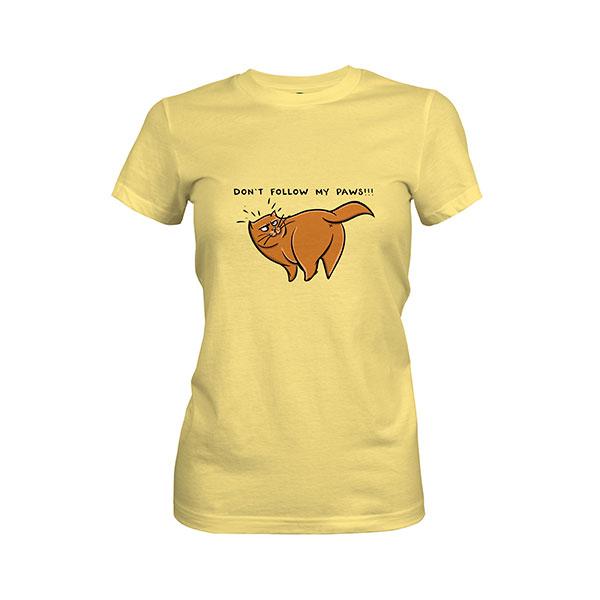 Dont Follow My Paws T shirt banana cream