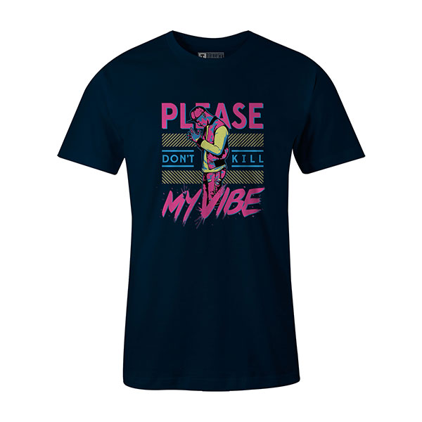 Dont Kill My Vibe T shirt navy