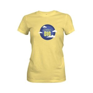 Dream Big T Shirt Banana Cream