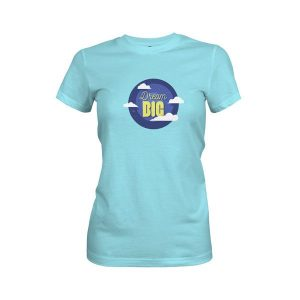 Dream Big T Shirt Cancun