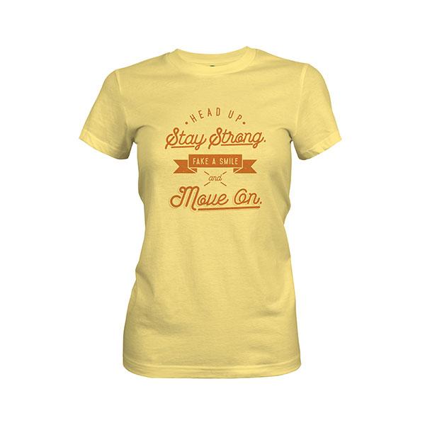 Fake A Smile And Move On T shirt banana cream