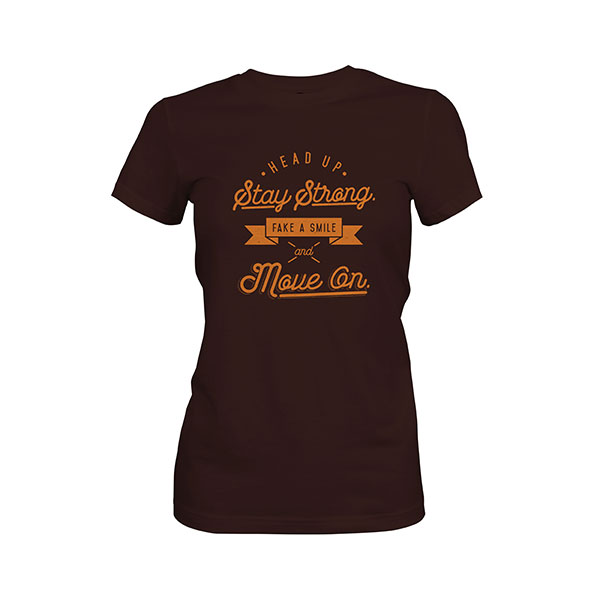 Fake A Smile And Move On T shirt dark chocolate