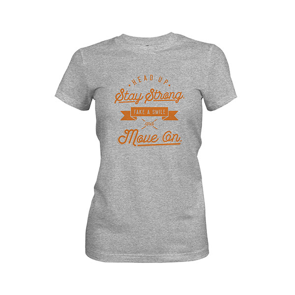 Fake A Smile And Move On T shirt heather grey