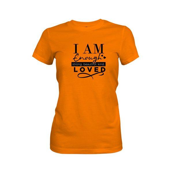 I Am Enough T Shirt Classic Orange