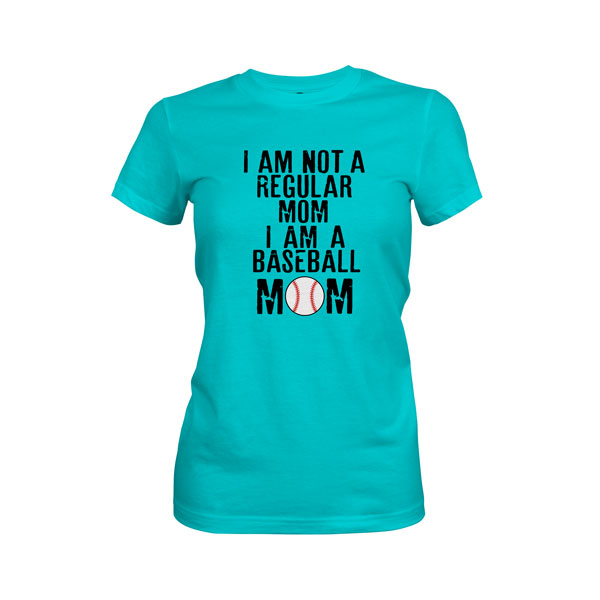 I Am Not A Regular Mom I Am A Baseball Mom T Shirt Tahiti Blue